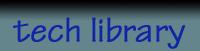 Tech Library